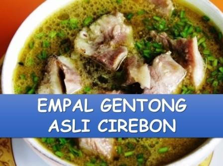 Wisata Kuliner Empal gentong Khas Cirebon