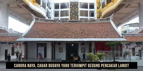 Gedung Candra Naya via Panduanwisata