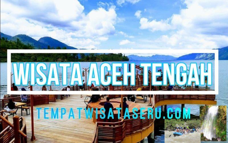 25 Tempat Wisata di Aceh Tengah Terbaru Paling Hits yg ...