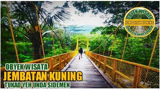 Wisata Jembatan Kuning Yeh Unda via Fb