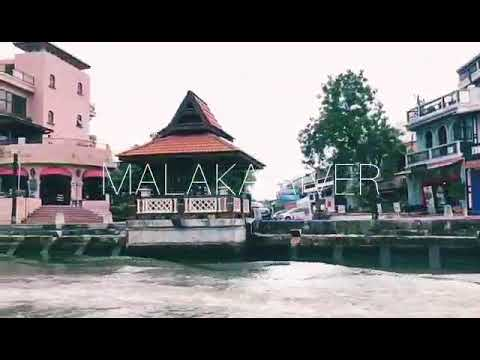 Malaka River via Youtube
