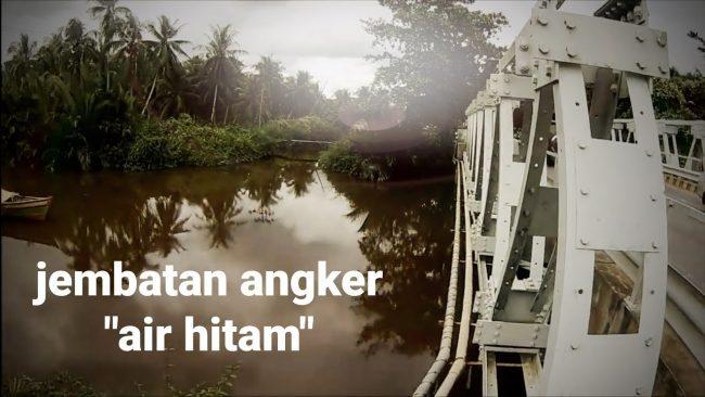 Jembatan Air Hitam via Youtube